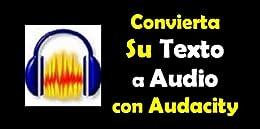 Convierta Su Texto a Audio con Audacity (Spanish Edition) von [Oye, Joe]