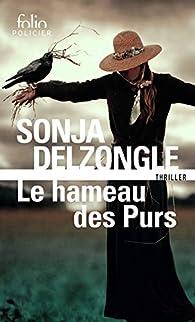Le hameau des purs par Sonja Delzongle