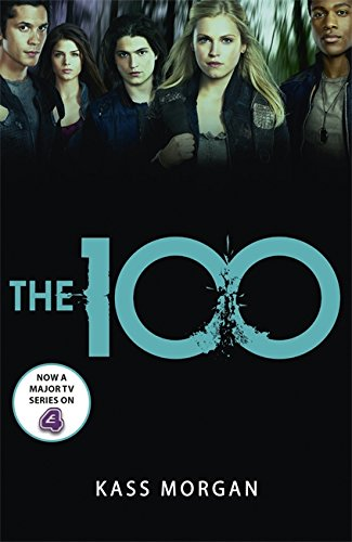 The 100: Book One