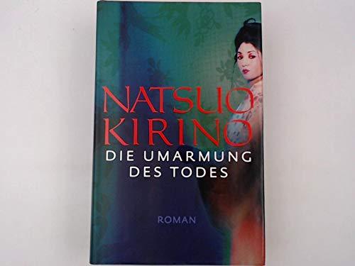 Die Umarmung des Todes : Roman.