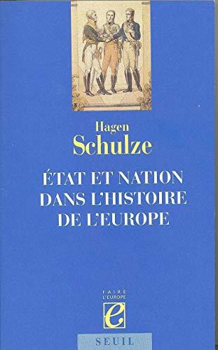 Etat et Nation dans l'histoire de l'Europe par Hagen Schulze