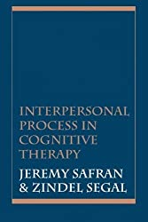 Interpersonal Process in Cognitive Therapy by Jeremy Safran (1996-09-01)