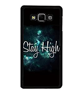 Fiobs High Glossy Designer Phone Back Case Cover Samsung Galaxy A8 (2015) :: Samsung Galaxy A8 Duos (2015) :: Samsung Galaxy A8 A800F A800Y ( Stay High Keep Tripping Quotes )