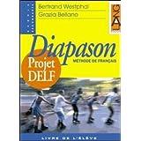 Diapason Projet DELF DUO. Per le Scuole superiori: 2