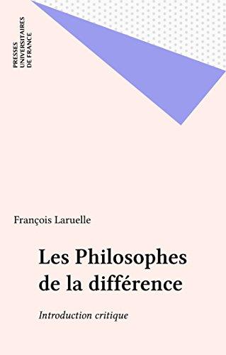 Lire en ligne Les Philosophes de la différence: Introduction critique epub, pdf
