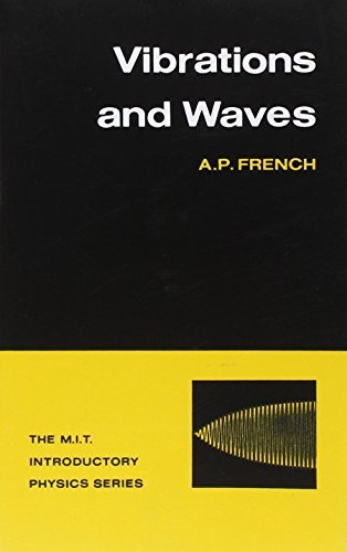 Vibrations and Waves by A.P. French (2003-12-01) (Ap Cbs)