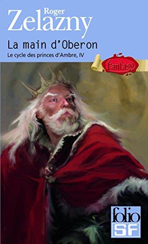 Le cycle des princes d'Ambre (Tome 4) - La main d'Oberon (French Edition)