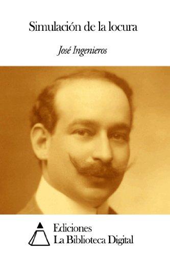 Simulación de la locura por José Ingenieros