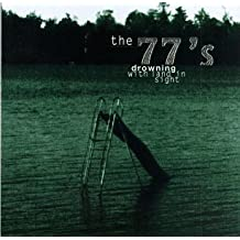 Drowning With Land in Sight by The 77's