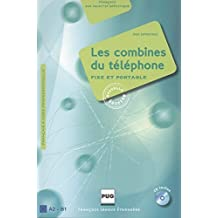 Les Combines du téléphone – Neuauflage: fixe et portable / Livre de l'élève mit Audio-CD