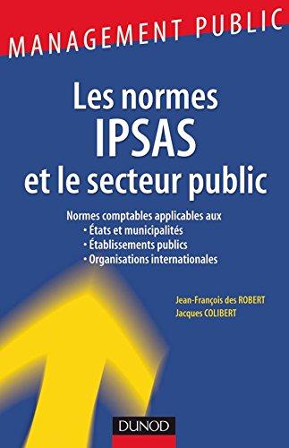 Les Normes IPSAS et le secteur public: États et municipalités, Établissements publics, Organisations internationales