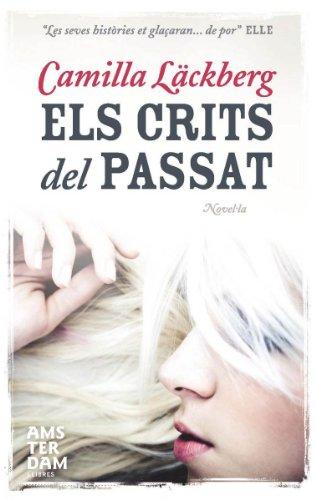 Els crits del passat (Amsterdam Book 60) (Catalan Edition)