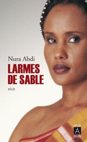 Larmes de sable (Témoignage) par Nura Abdi