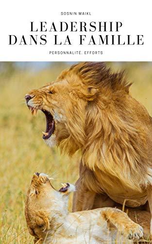 Couverture du livre Leadership dans la famille: Personnalité. Efforts