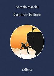 Castore e Polluce (Il vicequestore Rocco Schiavone)