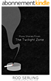 More Stories from the Twilight Zone (English Edition)