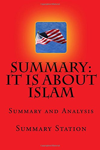 It IS About Islam | Summary: Summary and Analysis of Glen Beck's