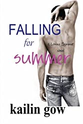 Falling for Summer (A Loving Summer Novel): Volume 2 by Kailin Gow (2012-12-19)