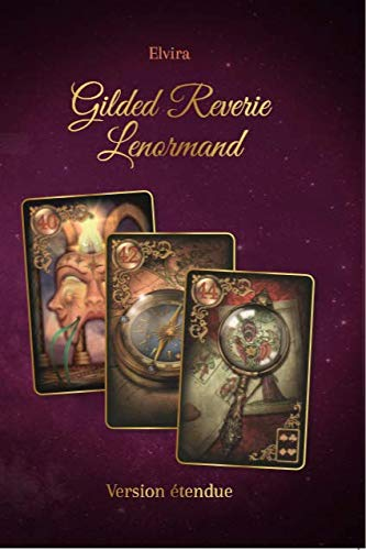 Gilded Reverie Lenormand version étendue par Elvira voyance