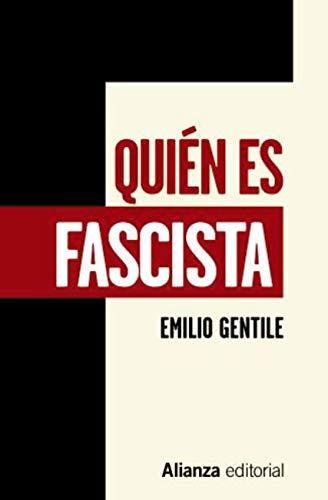 Quién es fascista (Libros Singulares (LS)) eBook: Emilio Gentile ...