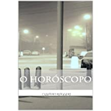 O Horóscopo (Portuguese Edition)
