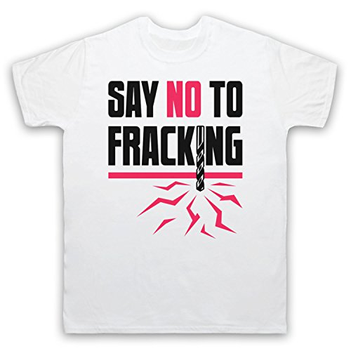 Say No To Fracking Protest Slogan Herren T-Shirt Weis