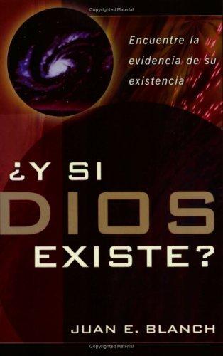 Y si Dios existe? por Juan Blanch