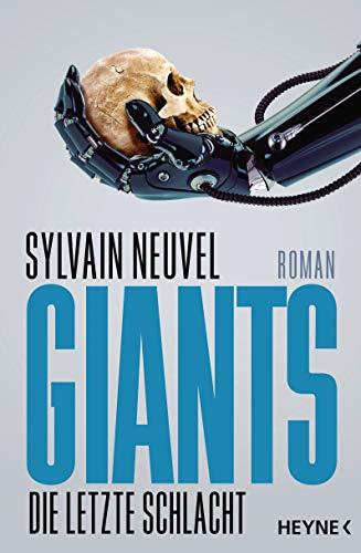 Buchseite und Rezensionen zu 'Giants - Die letzte Schlacht' von Sylvain Neuvel