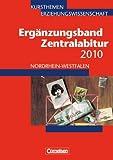 Kursthemen Erziehungswissenschaft - Ergänzungsbände Nordrhein-Westfalen: Zentralabitur 2010: Ergänzungsband