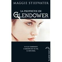 La Prophétie de Gendower (La prophétie de Glendower t. 1)