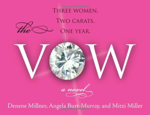 The Vow: A Novel by Denene Millner (2005-10-25)