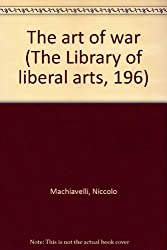 The art of war (The Library of liberal arts, 196)