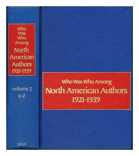 Who was who among North American authors, 1921-1939 (Gale composite biographical dictionary series)