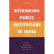 Rethinking Public Institutions in India