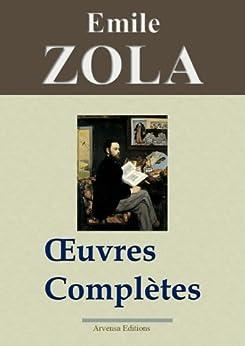 Emile Zola : Oeuvres complètes - 101 titres + annexes et gravures (Nouvelle édition enrichie) par [Zola, Emile]
