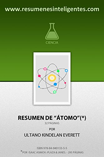 Resumen de Átomo de Isaac Asimov por Ultano Kindelan Everett