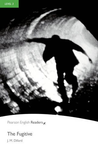 Level 3: The Fugitive (Pearson English Graded Readers)