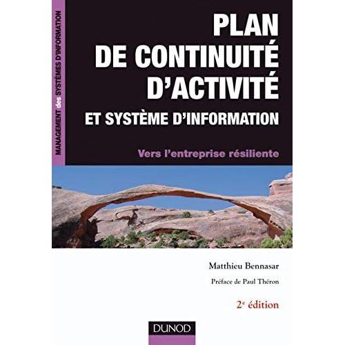 Plan de continuité d'activité et système d'information -2e édition - Vers l'entreprise résiliente
