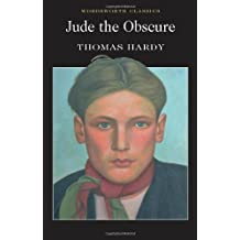 By Thomas Hardy Jude the Obscure (Wordsworth Classics) (New edition)