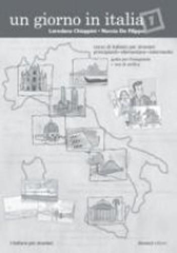 Un giorno in Italia. Corso di italiano per stranieri. Guida per l'insegnante. Con test di verifica: 1