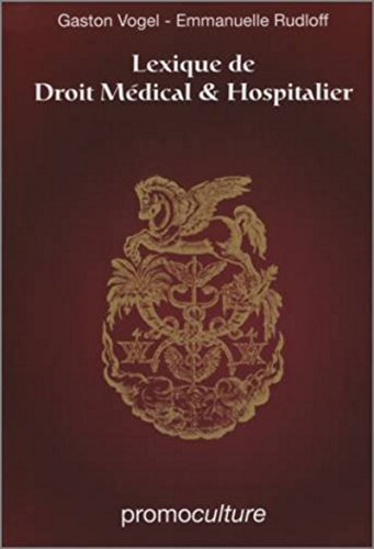 Lexique de droit medical et hospitalier par Emmanuelle Rudloff