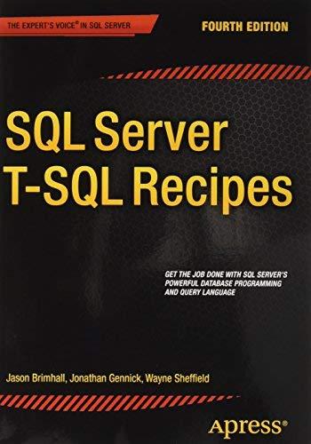 [SQL Server T-SQL Recipes] [By: Dye, David] [July, 2015] par David Dye