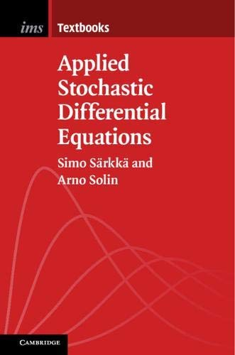 Applied Stochastic Differential Equations (Institute of Mathematical Statistics Textbooks Book 10) (English Edition)
