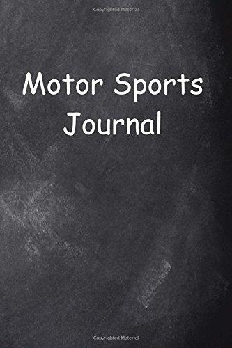 Motor Sports Journal Chalkboard Design: (Notebook, Diary, Blank Book) (Sports Journals Notebooks Diaries) por Distinctive Journals