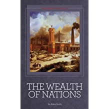 The Wealth of Nations [Illustrated] (English Edition)