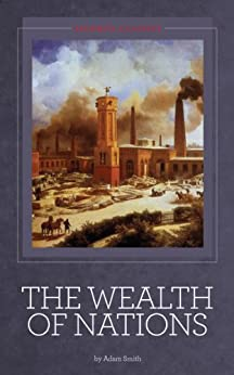 The Wealth of Nations [Illustrated] (English Edition) von [Smith, Adam]