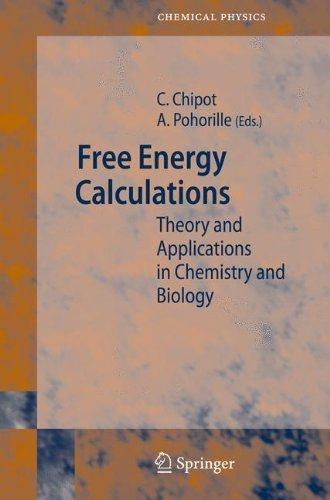 Free Energy Calculations: Theory and Applications in Chemistry and Biology (Springer Series in Chemical Physics Book 86) (English Edition)
