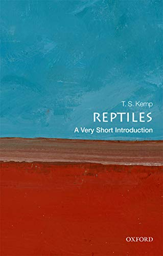 Reptiles: A Very Short Introduction (Very Short Introductions ...