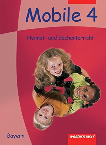 Preisvergleich Produktbild Mobile Heimat- und Sachunterricht Bayern: Schülerband 4