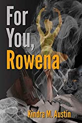 For You, Rowena